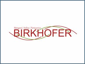 Metzgerei Birkhofer Referenz
